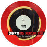 Outcast 010: Mercury Man — From The Vaults Mixtape (April, 2017)