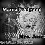 Mama Feelgood - Mrs. Jazz