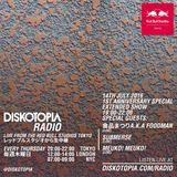 Diskotopia Radio 14th July 2016 1 Year Anniversary w/Mueko! Mueko! Submerse & 食品まつりaka Foodman