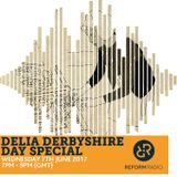Delia Derbyshire Day Special 7th June 2017