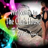 Welcome to The Club House! #1