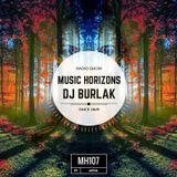 DJ BURLAK - Music Horizons @ MH107 April 2016