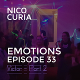 Emotions Episode 33 - Part 2