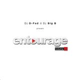 D-Fad & Big B - Entourage vol. 1