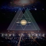 2012 Love Is Space Mixtape Mixed by Eds 愛是宇宙