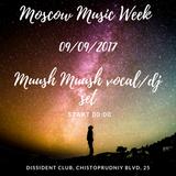 Muush Muush live vocal/dj set @Dissident   09.09.2017