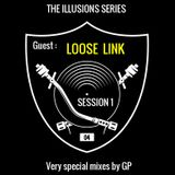 GP Session 1: The Illusions Series / Episode 4 with LOOSE LINK (Hip-Hop Trip-Hop)