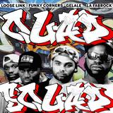 Quad Squad: The Sequel To Triple Trouble (w/ Funky Corners, Gelale & La Fabrock)