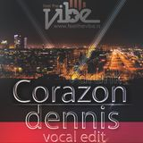 Michelle Weeks & Jason Chance - Mi Corazon Drunk ( Dennis Vocal Edit) Feel The Vibe