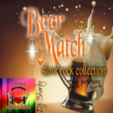 beer match...slowrock collection