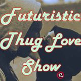 "Futurstik Thug Love Part XXXVI / SE3 EP2 ""Battle Royale / A Beat Deluxe Story"""