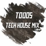 Todos - Tech House Mix 05.12.2018