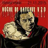 Noche de Batcave V 2.0 21.11.2015 (live set 11.30 - 1.45)