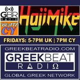 HAJI MIKE FIRST SHOW - CY BEATZ ON GREEKBEAT RADIO LIVE FROM CYPRUS