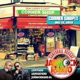 JAMROCK RADIO DEC 12, 2012: CORNER SHOP!!!