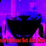Electro House Set - Aisi Cravid