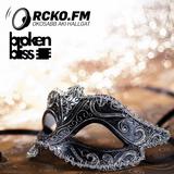 Broken Bliss @ RCKO.FM - Episode 44 - DSH