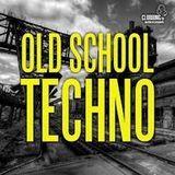 Old School Techno Mix