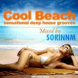 COOL BEACH - Deep House Set Mixed by SORINNM
