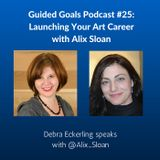 Ep #25: Launching Your Art Career with Alix Sloan