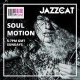 Soul Motion w / Jazzcat - 25.06.17