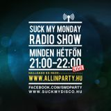 Suck My Monday - Dave Scorp & Nervé @ All In PartyRadio