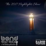 2017 Highlights from Word is Bond Rap Radio