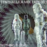 Synthallica Mix Tape 001 - Nothing Is Real [Heavy Synthwave Compilation]