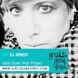 Girls Gone Vinyl Exclusive Mix #34 - Jonesy - San Francisco