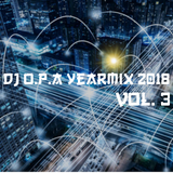 DJ O.P.A Year Mix 2018 Vol. 3