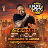 DJ SHORTKUTZ HOT 97 THANKSGIVING WEEKEND MIX