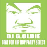 DJ G.OLDIE BEATS FOR HIP HOP PARTY SELECT1
