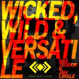Ras Teodor and Jah Likkle - wicked, wild and versatile