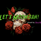 Let's Moombah! 001