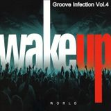 Andreas Schwintz - Wake Up World! (Groove Infection Vol.4 - spring edition 2012)