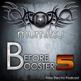 Before Booster by Mumitsu #5
