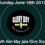 Glory Boy Mod Radio June 16th 2013 Part 1