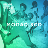 Mogadisco - Saturday 27th January 2018 - MCR Live Residents