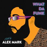 Alex Mark - What Da Funk vol. 02