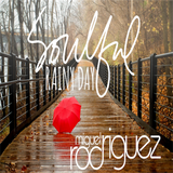 Soulful House for a rainy Saturday