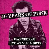 Wangedrag Live At Villa Bota #215 40 Years Punk And Hardcore