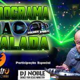 Programa Na Balada com Dj Vagner Mix - Participação Especial Dj Noble (SP) (Edição 14)