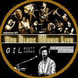 The Black Music Live #51 - GIL SCOTT-HERON (june 2019)