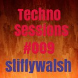 Techno Sessions #009