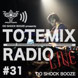 Episode 31 : TOTEMIX with 100% DO SHOCK BOOZE's Live Set [Free Download]