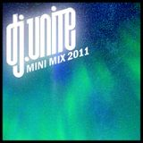 Dj Unite Mini Mix 2011