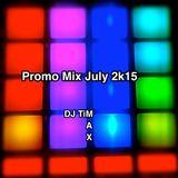 Promo Mix July 2k15 by DJ Max & DJ Tim