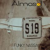 "ALMASOL - "" FUNKY NASSAU "" - HOUSE MIX"