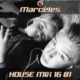 DJ Marcèles House Mix 2016 01