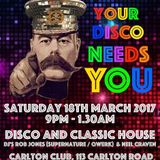 Your Disco Needs You (Part One) Opening Night 18.03.2017